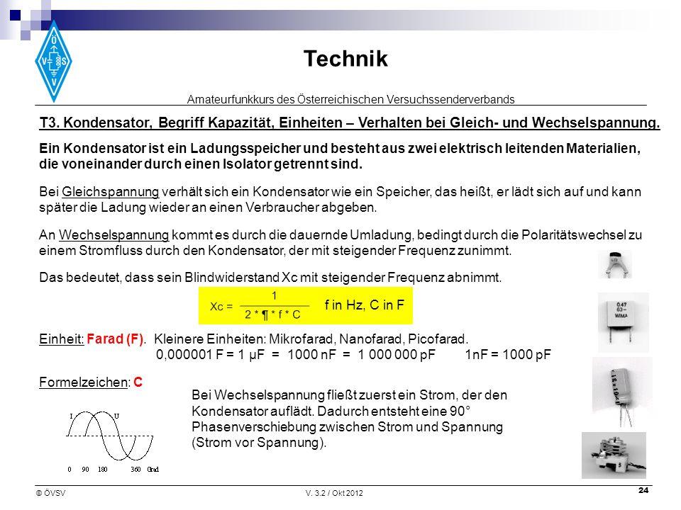 T3. Kondensator, Begriff Kapazität, Einheiten – Verhalten bei Gleich- und Wechselspannung.