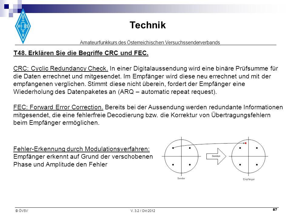 T48. Erklären Sie die Begriffe CRC und FEC.