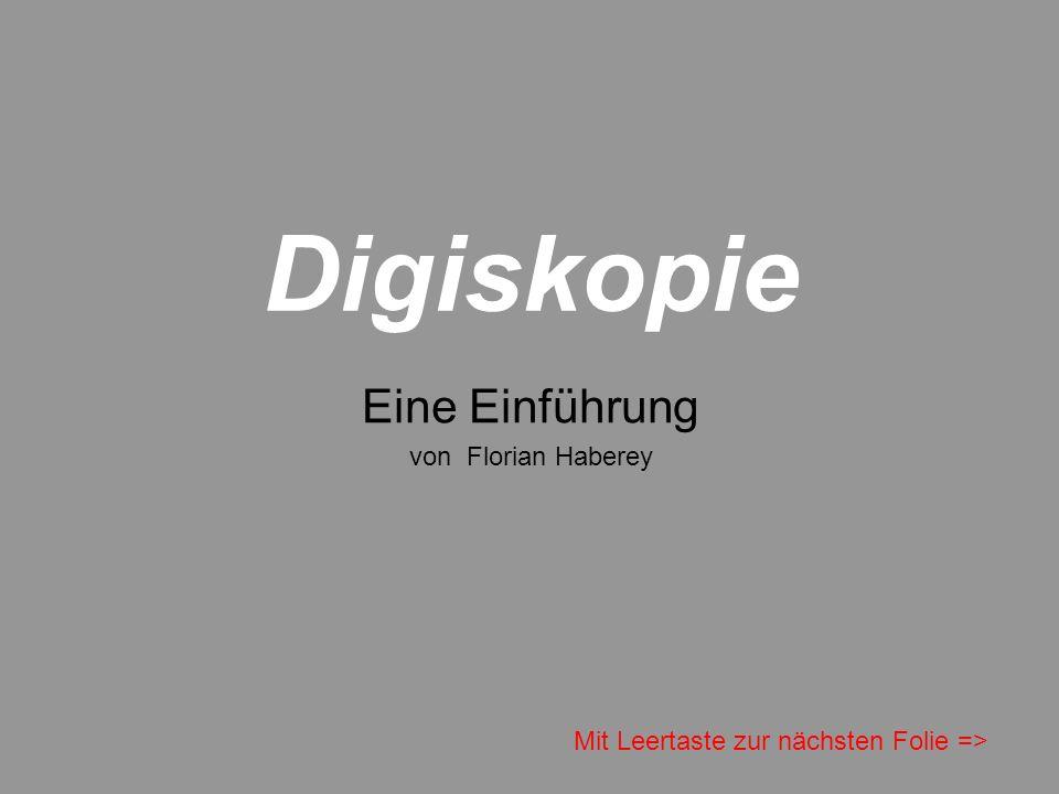 Digiskopie Eine Einführung von Florian Haberey