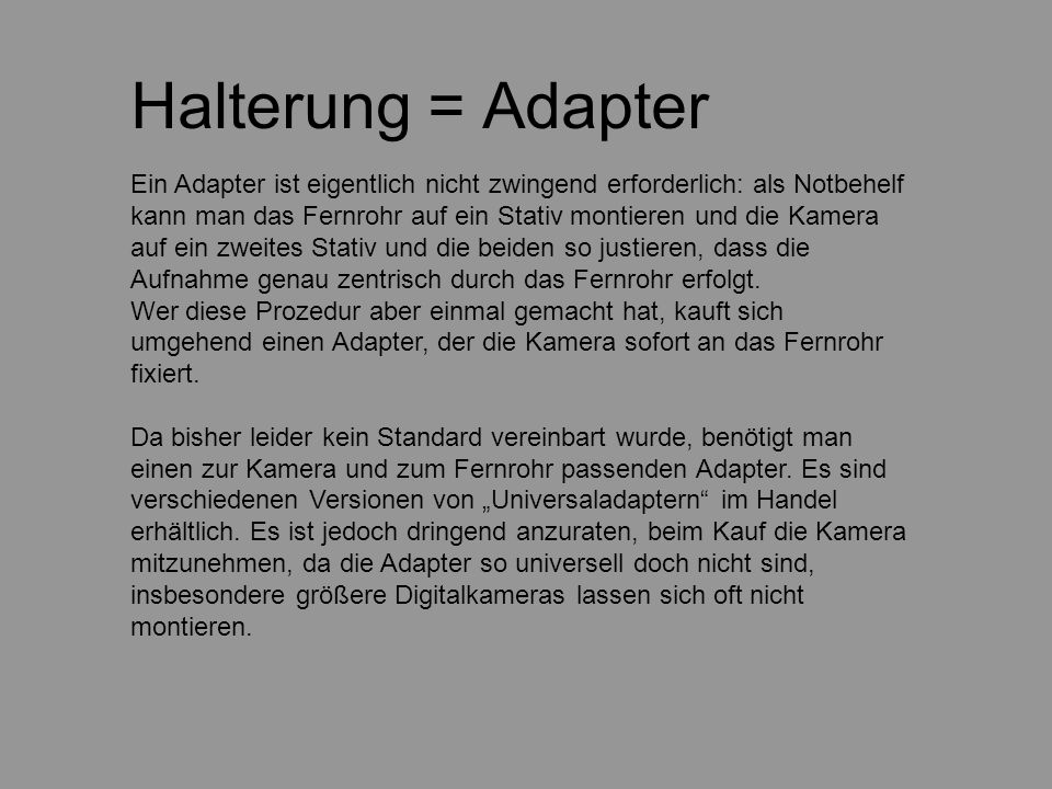 Halterung = Adapter