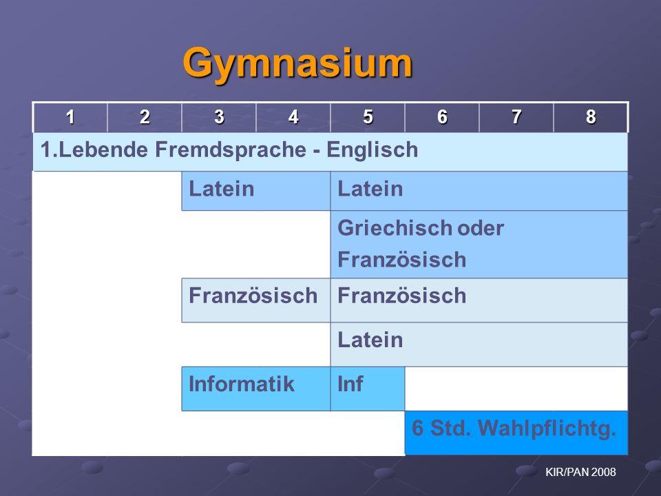 Gymnasium 1.Lebende Fremdsprache - Englisch Latein Griechisch oder