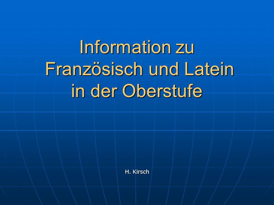 Information zu Französisch und Latein in der Oberstufe