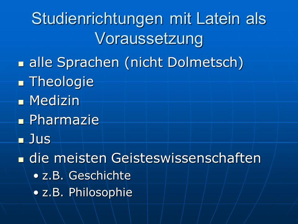 Studienrichtungen mit Latein als Voraussetzung