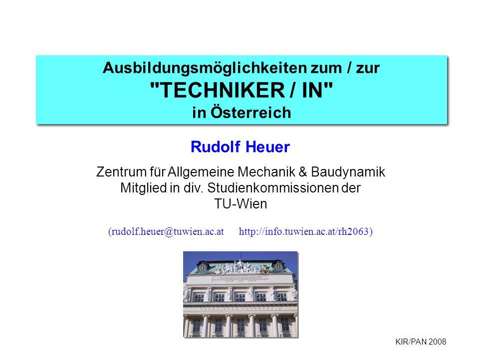 Ausbildungsmöglichkeiten zum / zur TECHNIKER / IN in Österreich