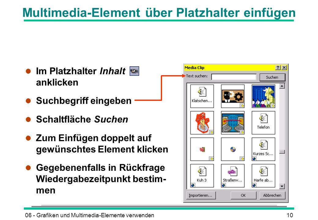 Multimedia-Element über Platzhalter einfügen