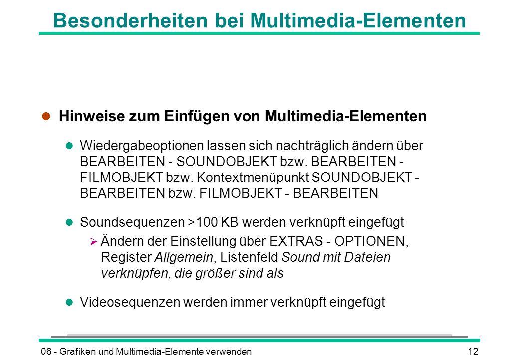 Besonderheiten bei Multimedia-Elementen