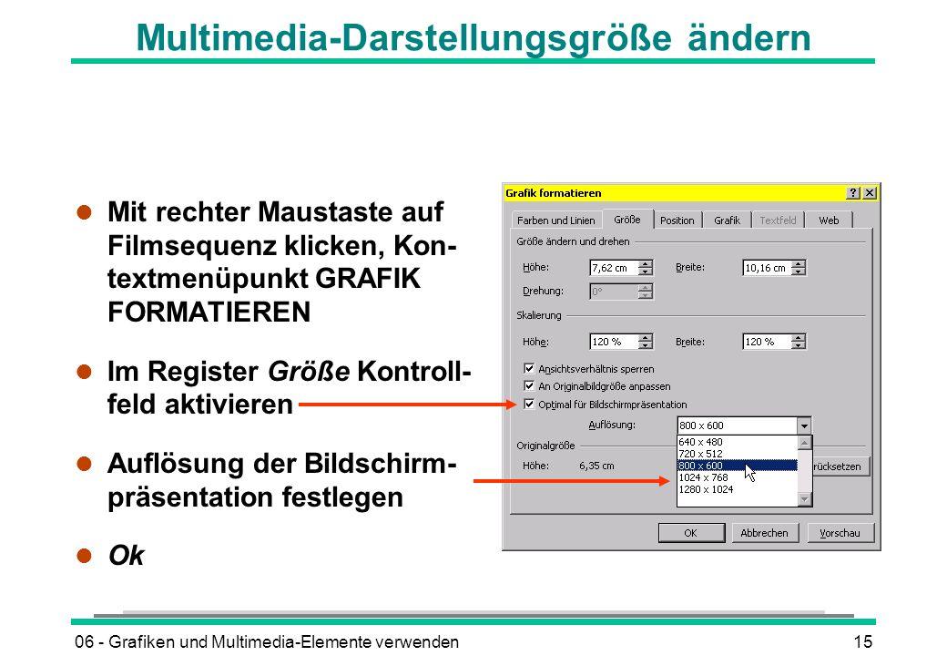 Multimedia-Darstellungsgröße ändern