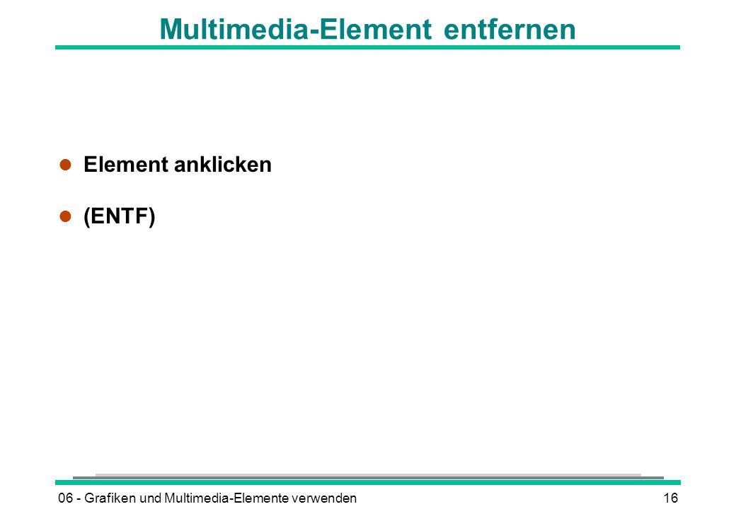 Multimedia-Element entfernen