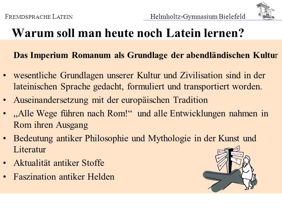 Warum soll man heute noch Latein lernen