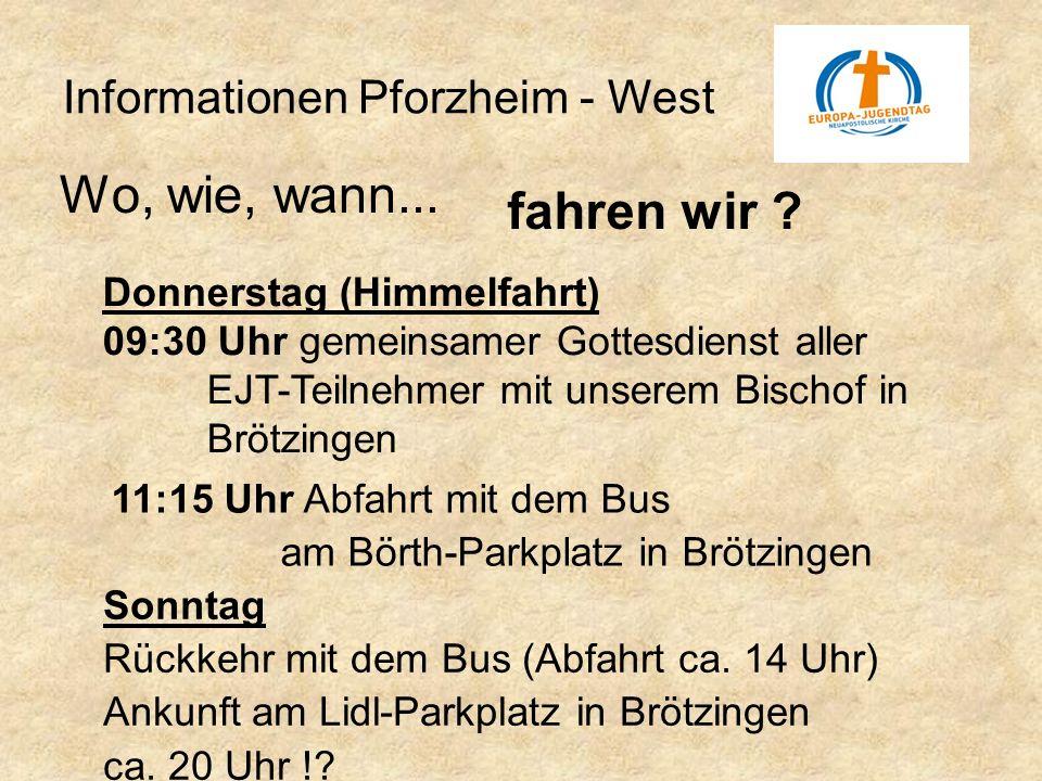 Wo, wie, wann... fahren wir Informationen Pforzheim - West