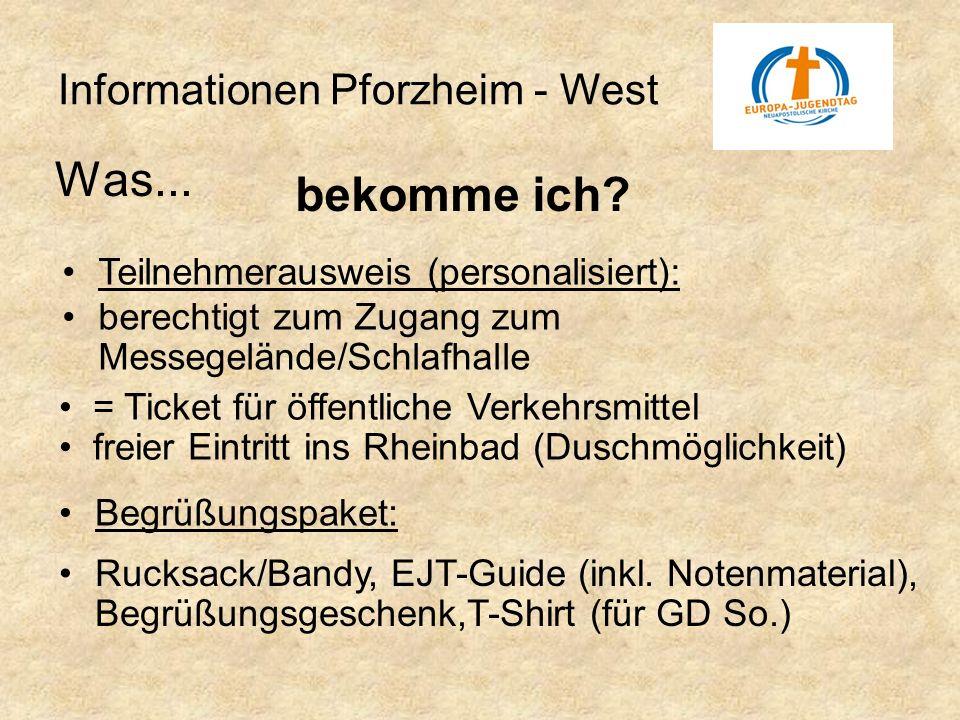 Was... Informationen Pforzheim - West bekomme ich