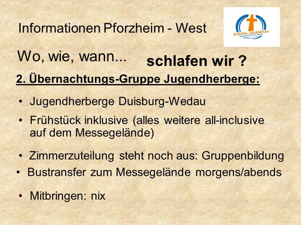 Wo, wie, wann... schlafen wir Informationen Pforzheim - West