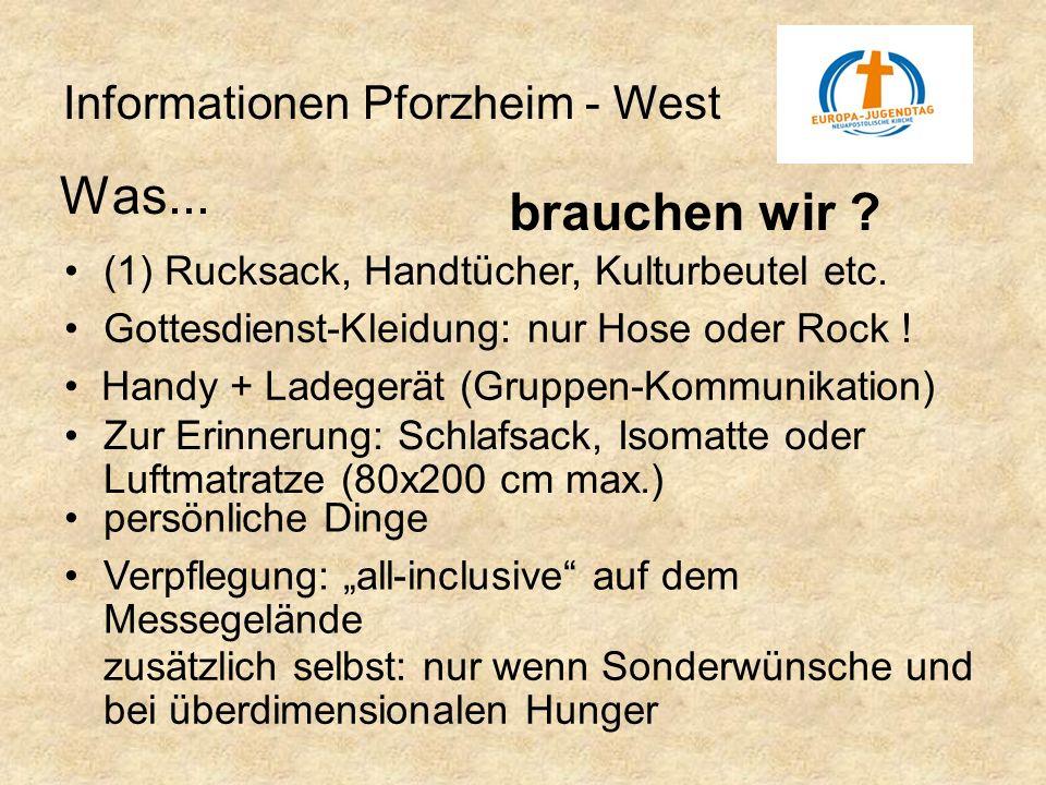 Was... brauchen wir Informationen Pforzheim - West