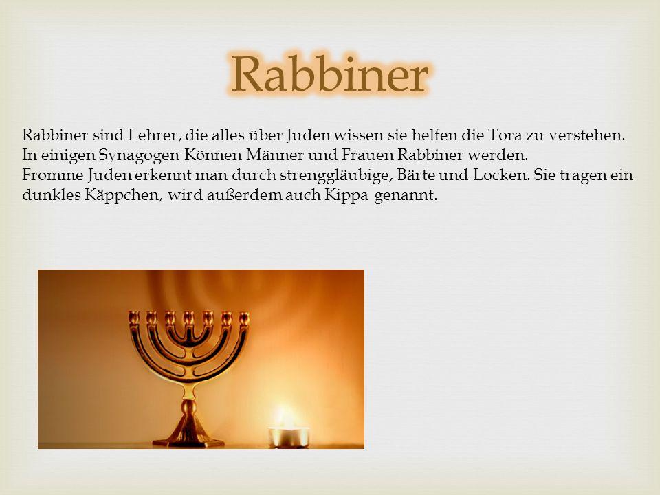 Rabbiner Rabbiner sind Lehrer, die alles über Juden wissen sie helfen die Tora zu verstehen.