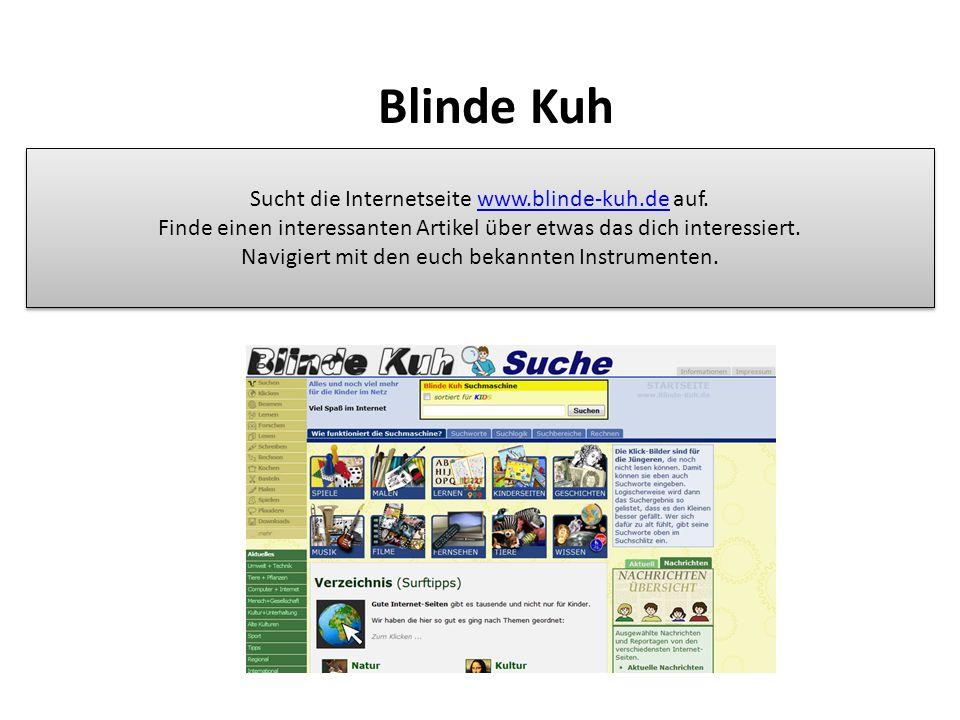 Blinde Kuh Sucht die Internetseite www.blinde-kuh.de auf.