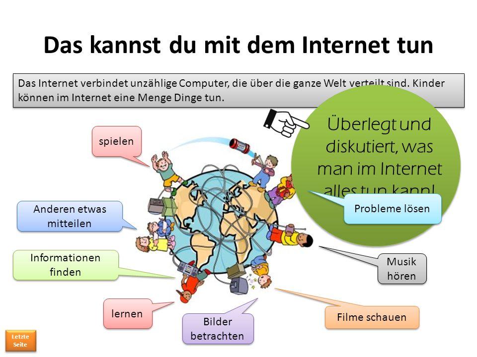 Das kannst du mit dem Internet tun