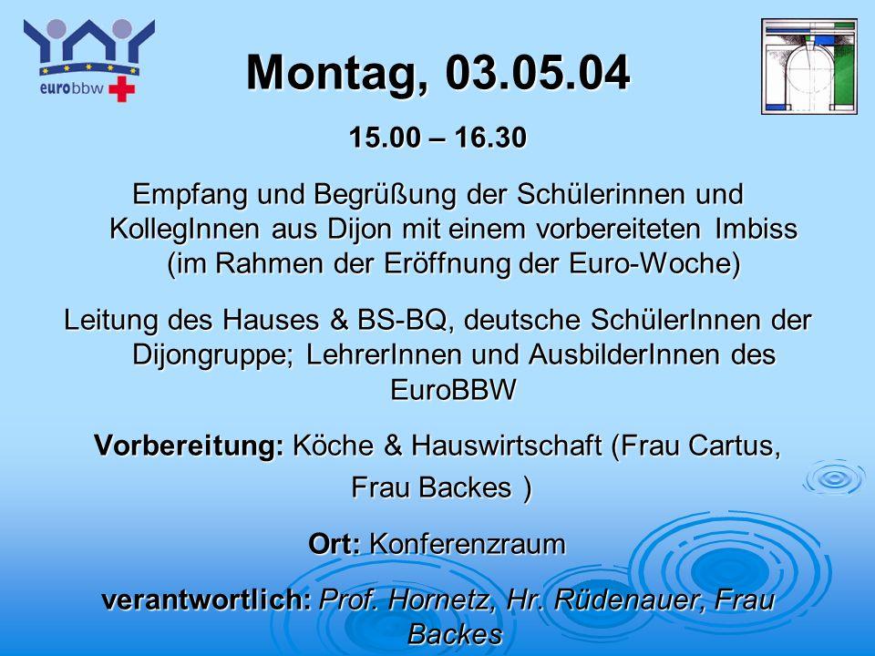 Montag, 03.05.04 15.00 – 16.30.