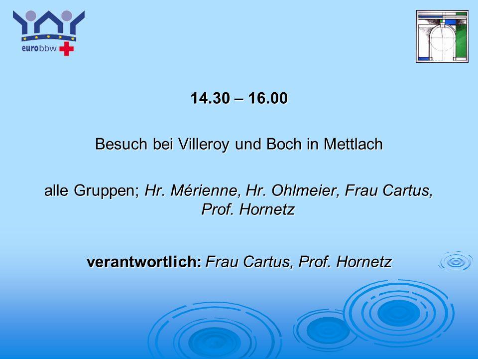 Besuch bei Villeroy und Boch in Mettlach