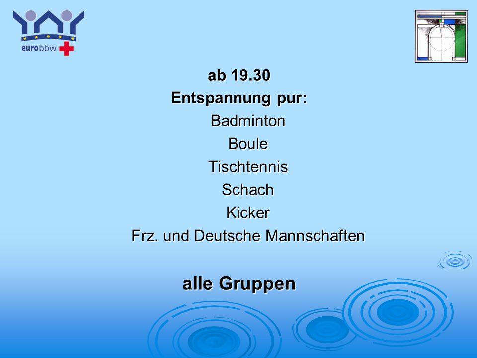 Frz. und Deutsche Mannschaften