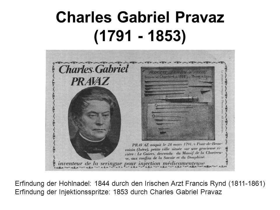 Charles Gabriel Pravaz (1791 - 1853)
