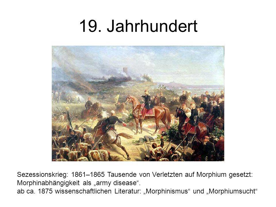 """19. Jahrhundert Sezessionskrieg: 1861–1865 Tausende von Verletzten auf Morphium gesetzt: Morphinabhängigkeit als """"army disease ."""