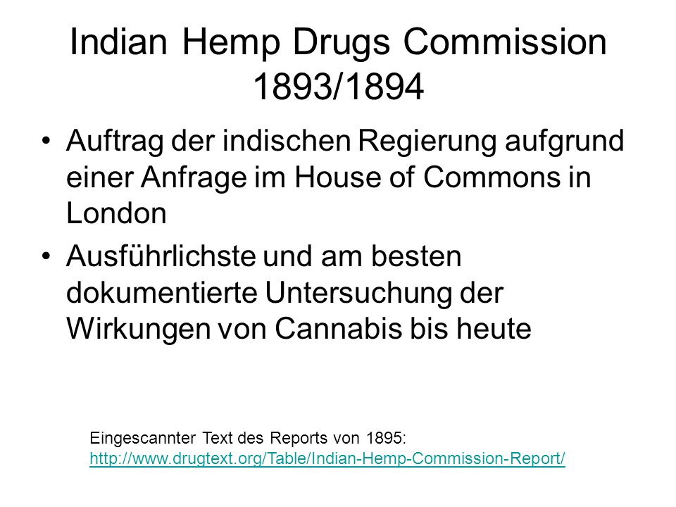 Indian Hemp Drugs Commission 1893/1894