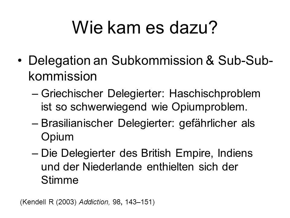 Wie kam es dazu Delegation an Subkommission & Sub-Sub-kommission