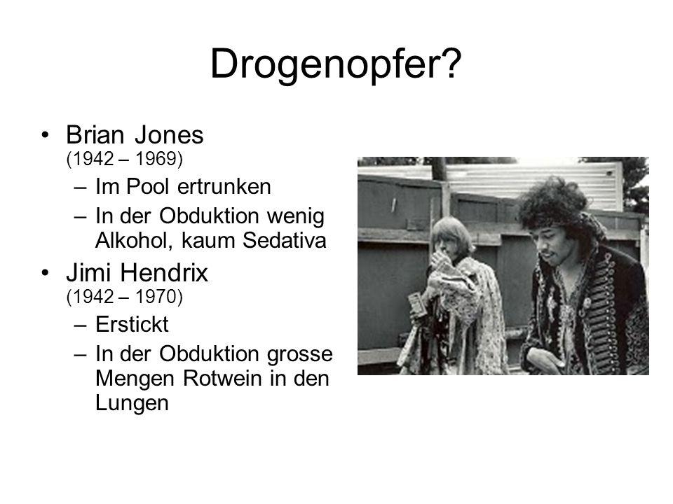 Drogenopfer Brian Jones (1942 – 1969) Jimi Hendrix (1942 – 1970)