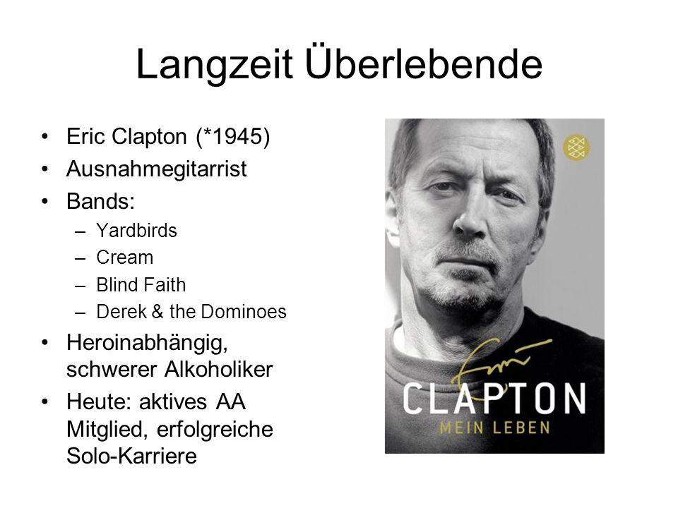 Langzeit Überlebende Eric Clapton (*1945) Ausnahmegitarrist Bands: