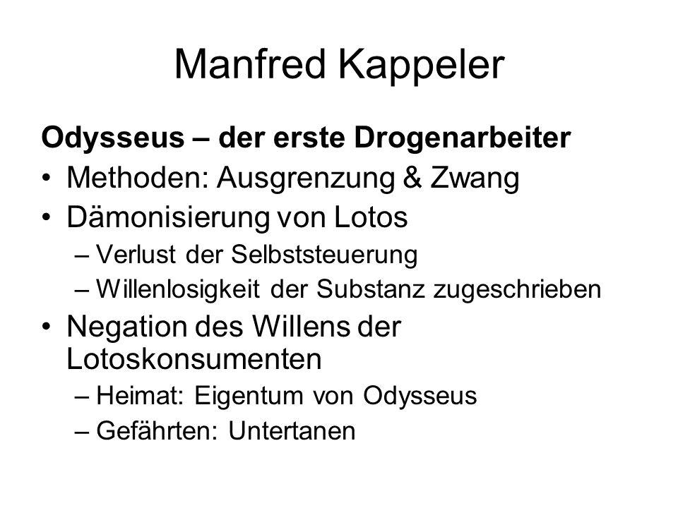 Manfred Kappeler Odysseus – der erste Drogenarbeiter