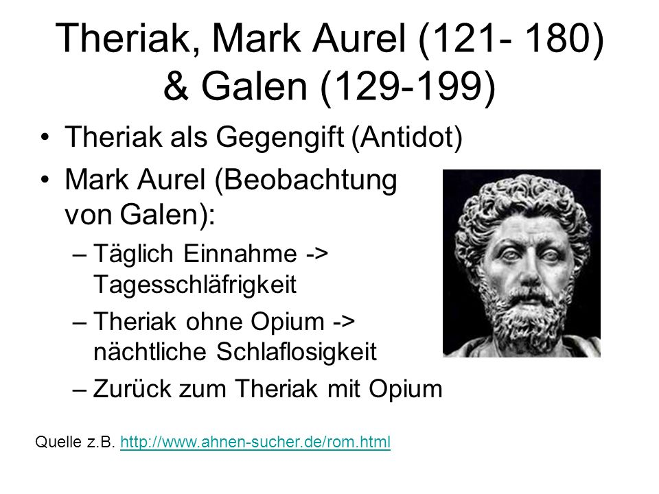 Theriak, Mark Aurel (121‑ 180) & Galen (129‑199)