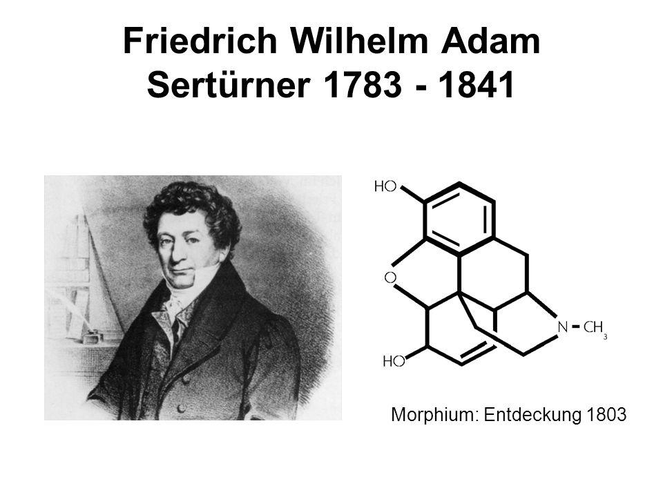 Friedrich Wilhelm Adam Sertürner 1783 - 1841