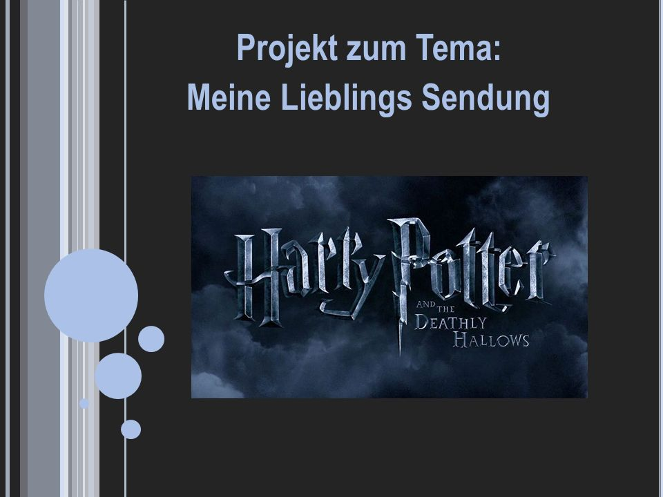 Projekt zum Tema: Meine Lieblings Sendung