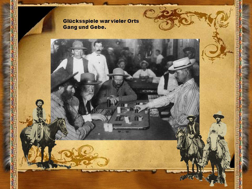 Glücksspiele war vieler Orts