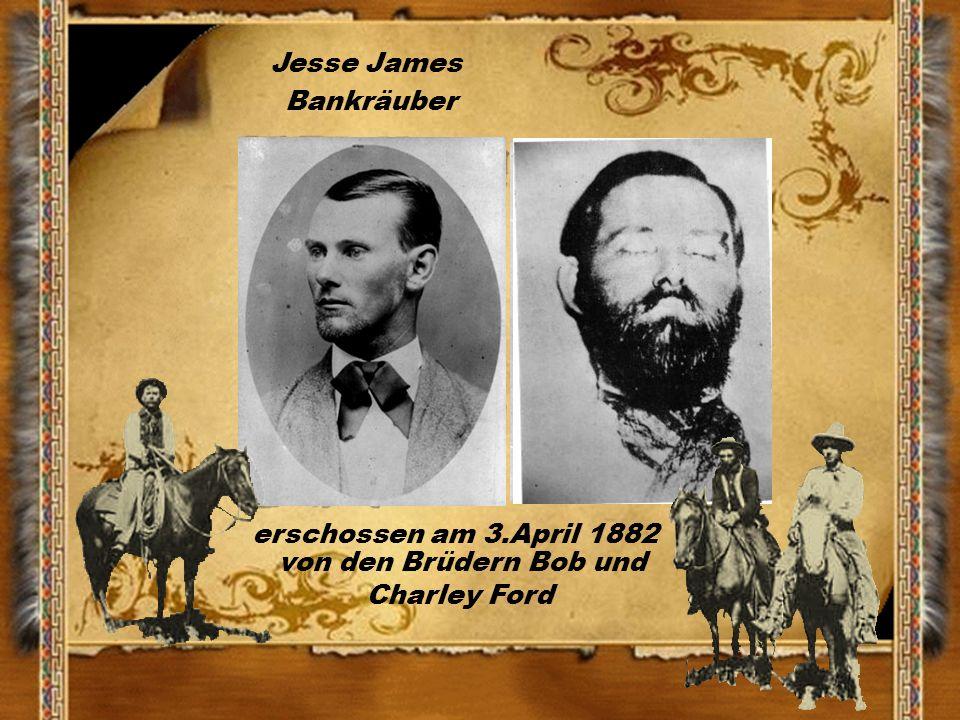 Jesse James Bankräuber erschossen am 3.April 1882 von den Brüdern Bob und Charley Ford