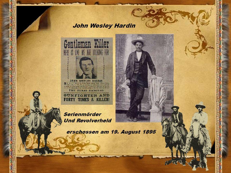 John Wesley Hardin Serienmörder Und Revolverheld