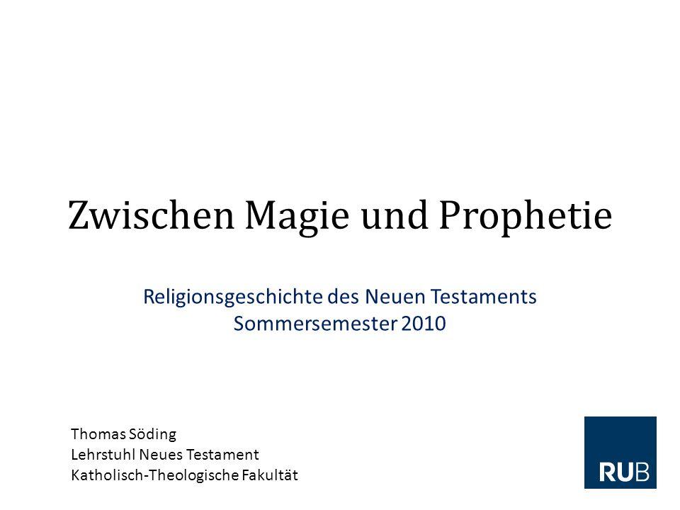 Zwischen Magie und Prophetie