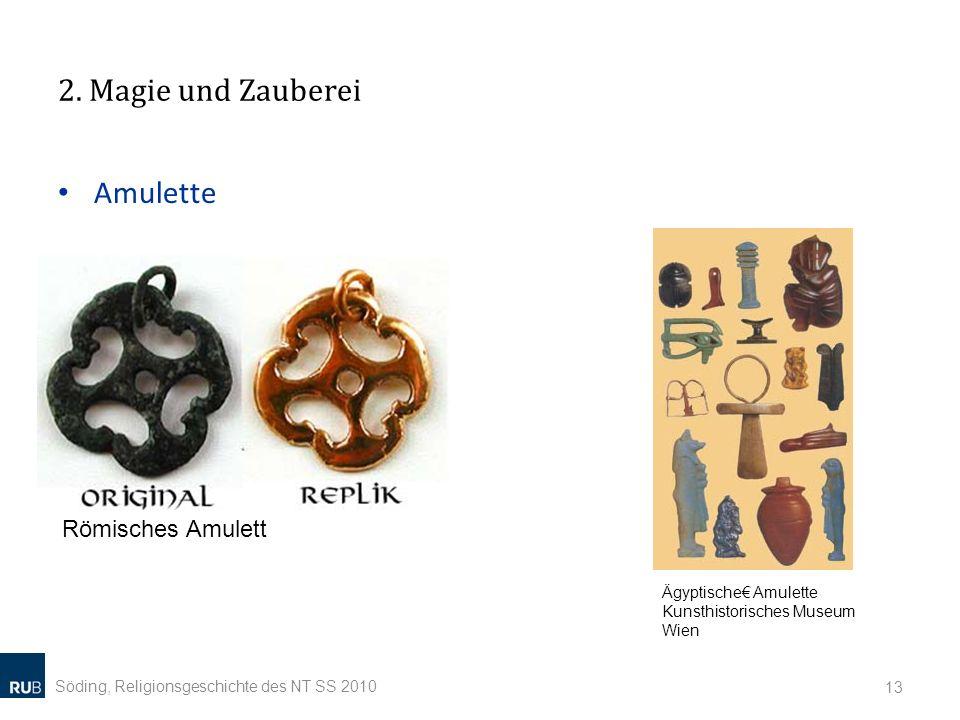 2. Magie und Zauberei Amulette Römisches Amulett