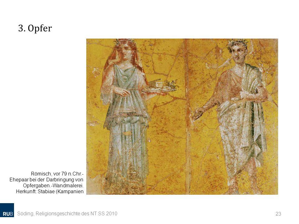 3. Opfer Römisch, vor 79 n.Chr.- Ehepaar bei der Darbringung von Opfergaben.-Wandmalerei. Herkunft: Stabiae (Kampanien.