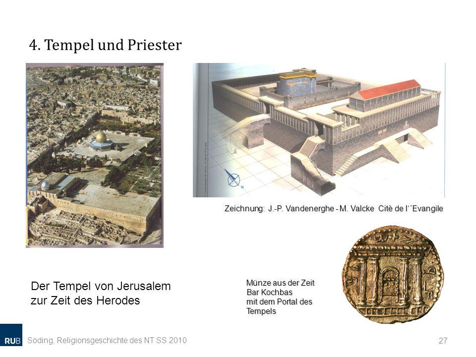 4. Tempel und Priester Der Tempel von Jerusalem zur Zeit des Herodes