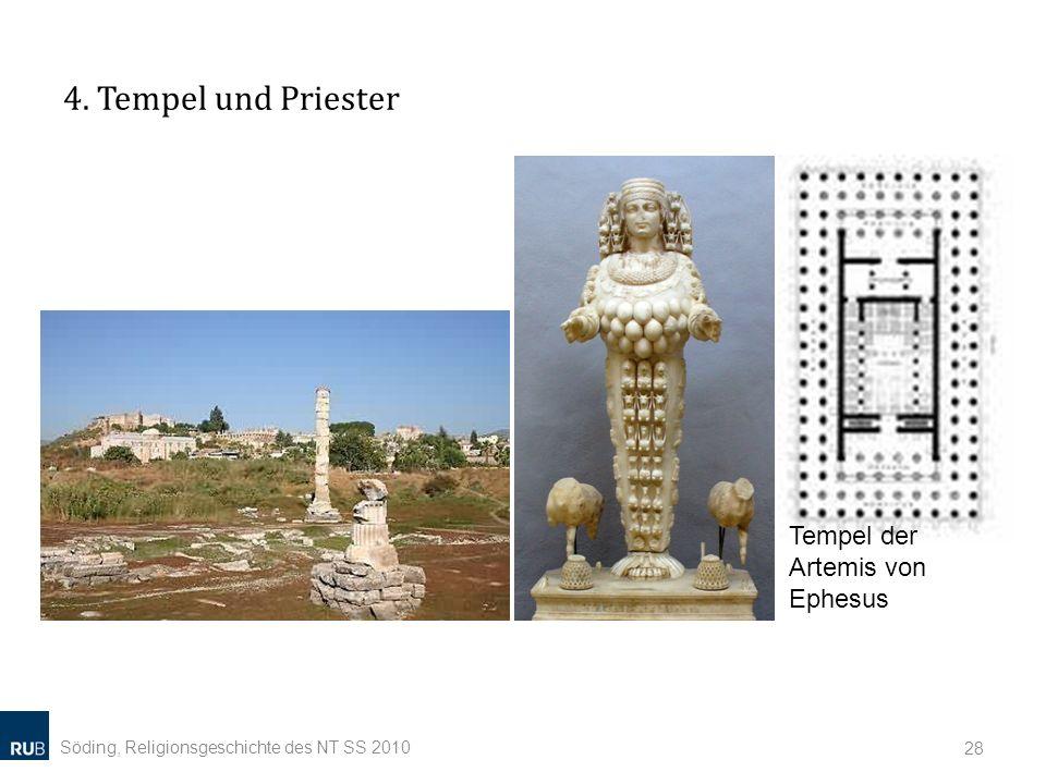 4. Tempel und Priester Tempel der Artemis von Ephesus