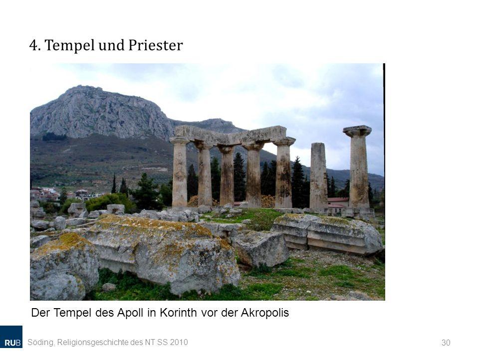 4. Tempel und Priester Der Tempel des Apoll in Korinth vor der Akropolis.
