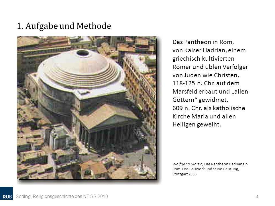 1. Aufgabe und Methode Das Pantheon in Rom,