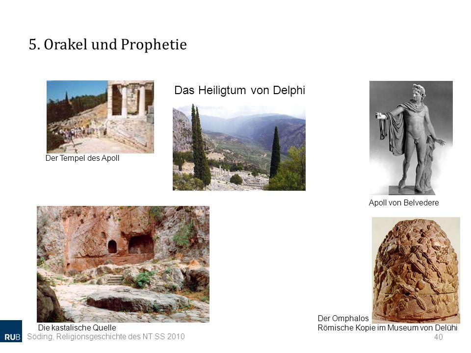 5. Orakel und Prophetie Das Heiligtum von Delphi Der Tempel des Apoll