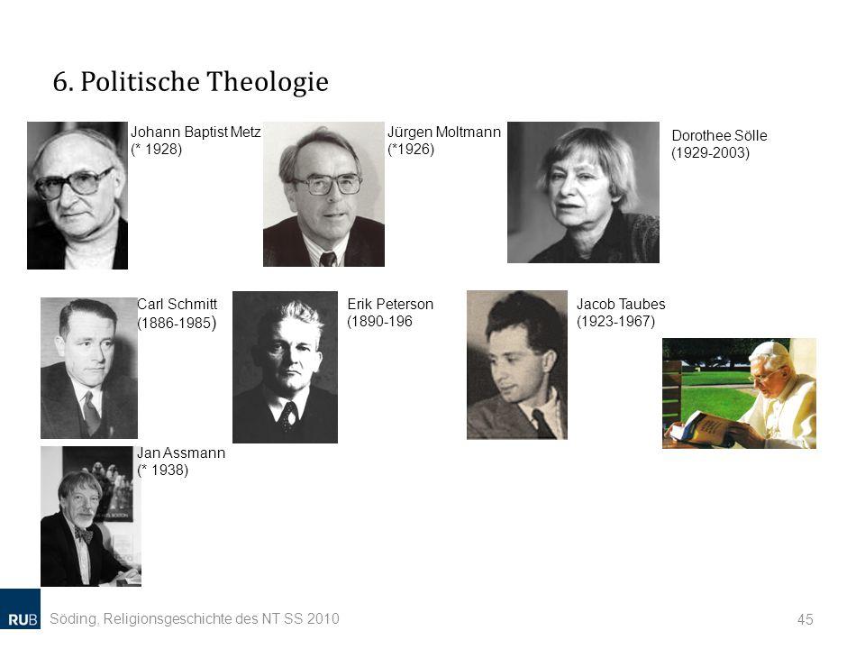 6. Politische Theologie Johann Baptist Metz (* 1928)