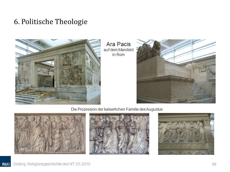 6. Politische Theologie Ara Pacis auf dem Marsfeld in Rom