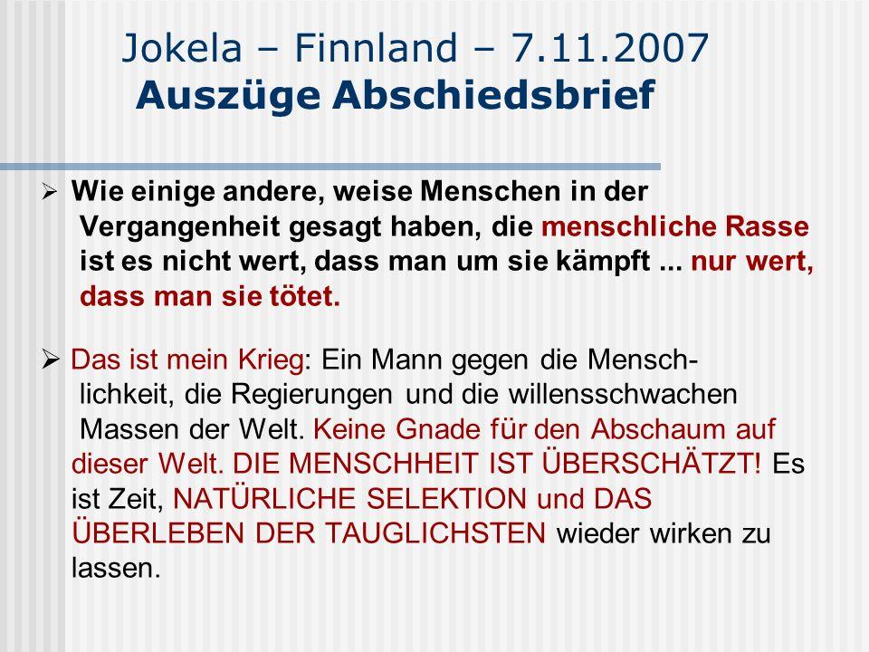 Jokela – Finnland – 7.11.2007 Auszüge Abschiedsbrief