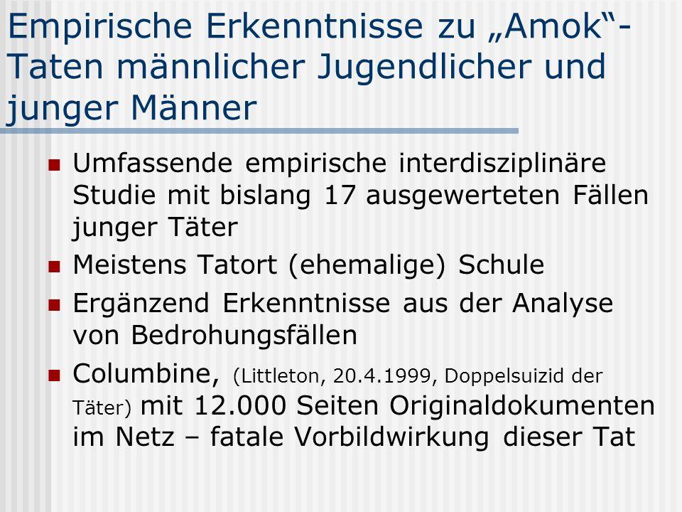 """Empirische Erkenntnisse zu """"Amok -Taten männlicher Jugendlicher und junger Männer"""