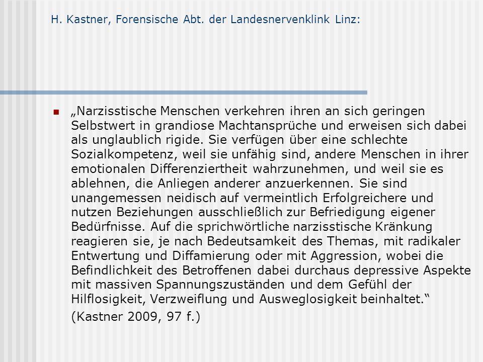 H. Kastner, Forensische Abt. der Landesnervenklink Linz: