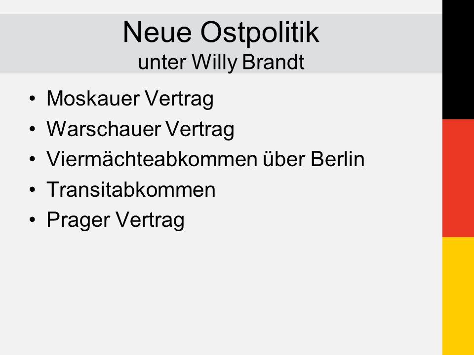 Neue Ostpolitik unter Willy Brandt